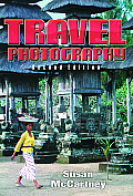 Travel Photography A Complete Guide to How to Shoot & Sell