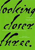 Looking Closer 3 : Classic Writings on Graphic Design (99 Edition)