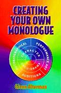 Creating Your Own Monologue
