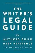 Writer's Legal Guide (3RD 02 Edition)