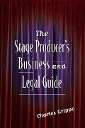 Stage Producer's Business and Legal Guide (03 Edition)