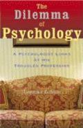 Dilemma Of Psychology Expanded Edition