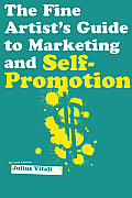 Fine Artists Guide to Marketing & Self Promotion