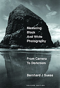 Mastering Black-and-white Photography (Rev 03 Edition)