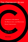 Copyright Guide A Friendly Handbook to Protecting & Profiting from Copyrights Third Edition