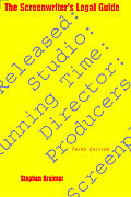 Screenwriters Legal Guide 3RD Edition