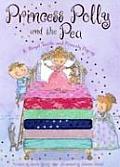 Princess Polly & the Pea A Royal Tactile & Princely Pop Up