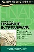 Vault Guide to Finance Interviews (Vault Guide to Finance Interviews)