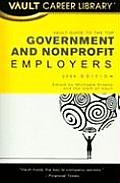 Vault Guide to the Top Government & Nonprofit Employers, 2nd Edition (Vault Guide to the Top Nonprofit & Government Employers)
