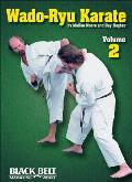Wado-Ryu Karate, Vol. 2