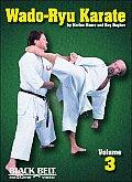 Wado-Ryu Karate, Vol. 3