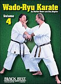 Wado-Ryu Karate, Vol. 4