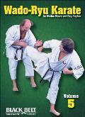 Wado-Ryu Karate, Vol. 5