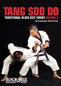 Tang Soo Do: Traditional Black Belt Forms, Vol. 3