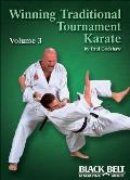Winning Traditional Tournament Karate, Vol. 3