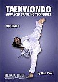 Taekwondo, Advanced Sparring Techniques, Vol. 1