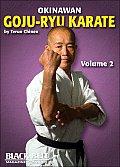 Okinawan Goju-Ryu Karate, Vol. 2