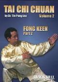 Tai Chi Chuan: Fong Keen