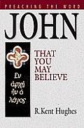 Preaching The Word John That You May Bel