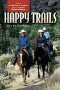 Happy Trails Your Complete Guide to Fun & Safe Trail Riding