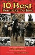 Ten Best Kentucky Derbys
