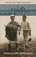 Racing My Father Growing Up with a Riding Legend