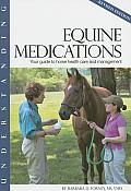 Understanding Equine Medications (Rev 07 Edition)
