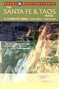 Santa Fe & Taos Book 6th Edition Complete Guide