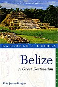 Belize: A Great Destination (Great Destinations Belize) Cover