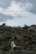 Shepherds of Coyote Rocks Public Lands Private Herds & the Natural World