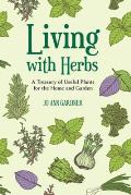 Living with Herbs: A Treasury of...