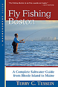 Fly Fishing Boston: A Complete Saltwater Guide from Rhode Island to Maine