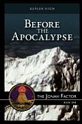 Before the Apocalypse, the Jonah Factor