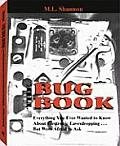 Bug Book: Everything You Ever Wanted to Know About Electronic Eavesdropping... But Were Afraid to Ask