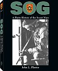 SOG A Photo History of the Secret Wars