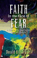 Faith in the Face of Fear