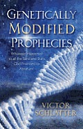 Genetically Modified Prophecies: Whatever Happened to All the Sand and Stars God Promised to Abraham