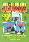 Strange But True Alabama