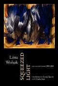 Squeezed Light: Collected Poems 1994-2005