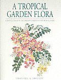 Tropical Garden Flora Plants Cultivated in the Hawaiian Islands & Other Tropical Places