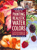 Step By Step Guide To Painting Realistic Water Colors