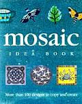 Mosaic Idea Book