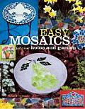 Easy Mosaics for the Home and Garden Cover