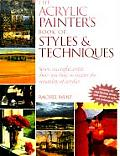 Acrylic Painters Book of Styles & Techniques