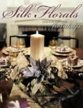 Silk Florals for the Holidays: 19 Projects for Celebrating Special Occasions