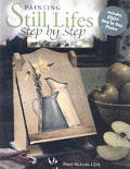 Painting Still Lifes: Step by Step Cover