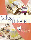 Gifts From The Heart 60 Gifts You Can