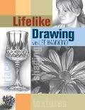 Lifelike Drawing With Lee Hammond (05 Edition)