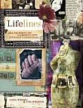 Lifelines Creating Memory Art to Chronicle Your Personal Connections
