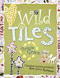 Wild Tiles Creative Mosaic Projects for Your Home
